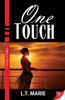 L.T. Marie - One Touch artwork