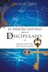El Diseo Divino Para El Discipulado