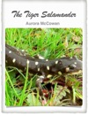 The Tiger Salamander