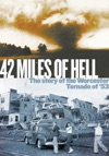 42 Miles Of Hell The Story Of The Worcester Tornado Of 53