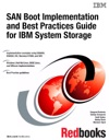 SAN Boot Implementation And Best Practices Guide For IBM System Storage