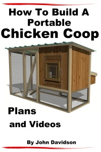 How to Build A Portable Chicken Coop Plans and Videos Book Cover