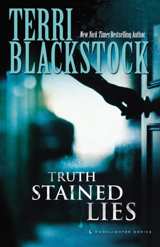 Terri Blackstock - Truth Stained Lies
