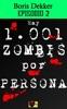 Hay 1001 zombis por persona Episodio 2
