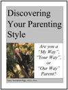 Discovering Your Parenting Style