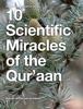 Zeenat-Ul Qur'aan Academy - 10 Scientific Miracles of the Qur'aan artwork