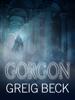 Greig Beck - Gorgon: Alex Hunter 5 kunstwerk