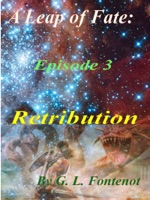 A Leap of Fate Episode 3: Retribution