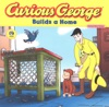 Curious George Builds A Home Read-aloud