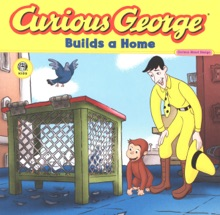 Curious George Builds A Home (Read-aloud)