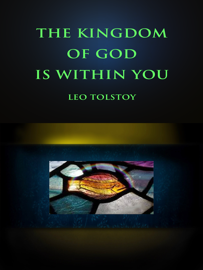 The Kingdom of God Is Within You book