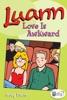 Luann: Love Is Awkward