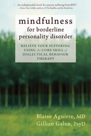 Mindfulness For Borderline Personality Disorder
