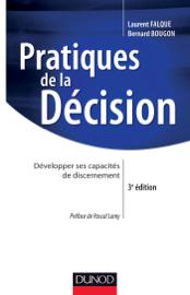 Pratiques de la décision - 3e éd.