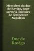Duc de Rovigo - MГ©moires du duc de Rovigo, pour servir Г l'histoire de l'empereur NapolГ©on artwork