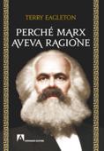 Perché marx aveva ragione Book Cover