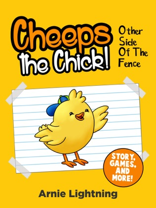 Cheeps the Chick! Other Side of the Fence (Story, Games, and More) image