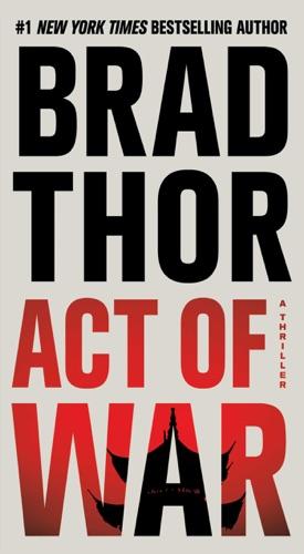 Brad Thor - Act of War
