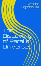 The Discovery of Parallel Universes book