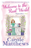 Carole Matthews - Welcome to the Real World artwork