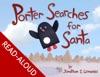 Porter Searches For Santa Read-Aloud