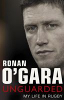 Ronan O'Gara - Ronan O'Gara: Unguarded artwork