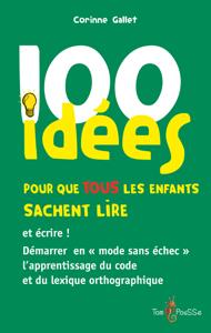 100 idées pour que tous les enfants sachent lire et écrire ! La couverture du livre martien