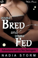 Double Bred and Double Fed (An Adult Nursing and Breeding Relationship)