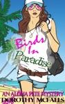 Birds In Paradise Humorous Mystery Novella