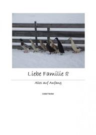 Liebe Familie 8