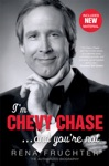 Im Chevy Chase  And Youre Not
