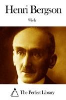 Works of Henri Bergson