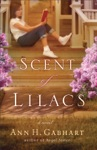 Scent Of Lilacs The Heart Of Hollyhill Book 1