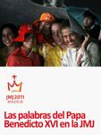 Las palabras del Papa en la JMJ