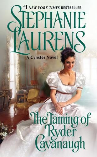 Stephanie Laurens - The Taming of Ryder Cavanaugh