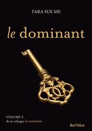 LE DOMINANT - LA SOUMISE VOL. 2