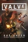 Valve Prsentiert - Das Opfer Und Andere STEAM-POWERED-Stories