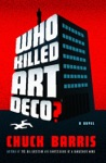 Who Killed Art Deco