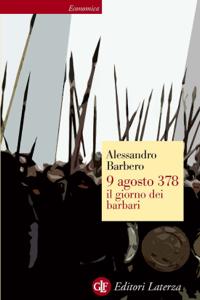 9 agosto 378 il giorno dei barbari Copertina del libro