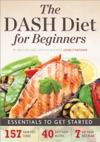 Dash Diet For Beginners Essentials To Get Started