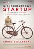 Chris Guillebeau - Niskobudżetowy startup. Zyskowny biznes i życie bez frustracji artwork