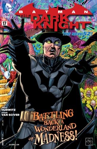 Gregg Hurwitz & Ethan Van Sciver - Batman: The Dark Knight (2011- ) #17