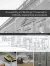 Accessibility And Buildings Conservation Methods Experiences And Projects