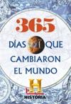 365 Das Que Cambiaron El Mundo