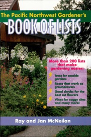 THE PACIFIC NORTHWEST GARDENERS BOOK OF LISTS