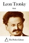 Works Of Leon Trotsky