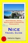 Nice France Travel Guide - Sightseeing Hotel Restaurant  Shopping Highlights Illustrated