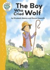 Aesops Fables The Boy Who Cried Wolf