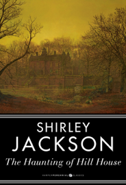 The Haunting of Hill House - Shirley Jackson book summary