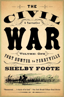 The Civil War: A Narrative - Shelby Foote book